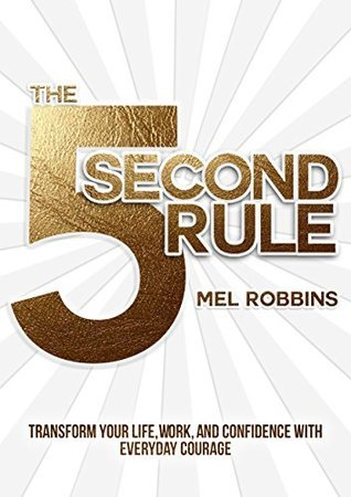 Book cover screenshot of The 5 Second Rule by Mel Robbins self-help books