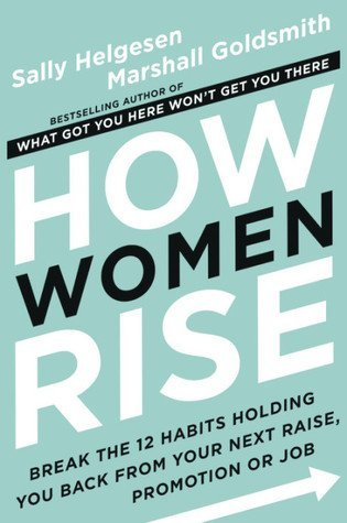 Book cover screenshot of How Women Rise by Sally Helgesen and Marshall Goldsmith, self-help books