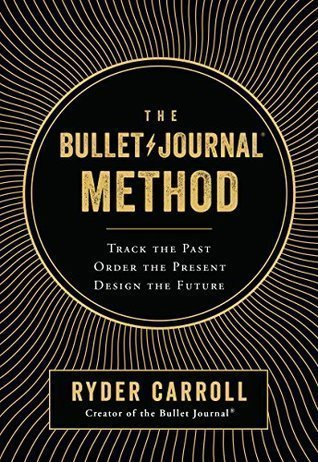 Book cover screenshot of The Bullet Journal Method by Ryder Carroll, self-help books