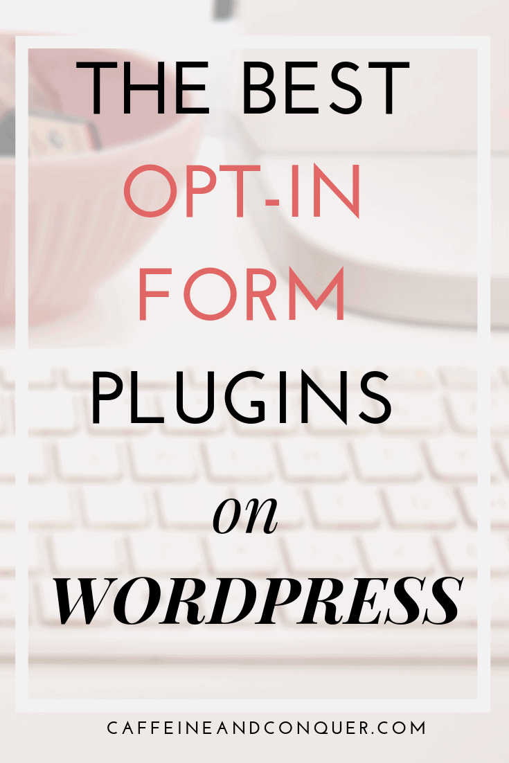 """A pinnable image with text overlay """"The best opt-in form plugins on WordPress"""""""