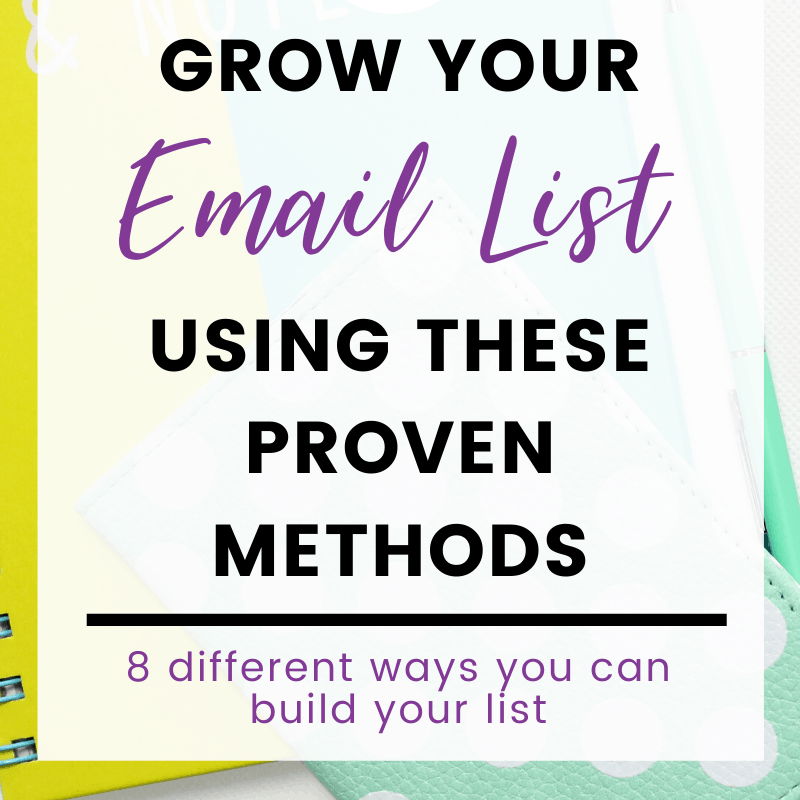 A pinnable image: Grow Your Email List Using These Proven Methods
