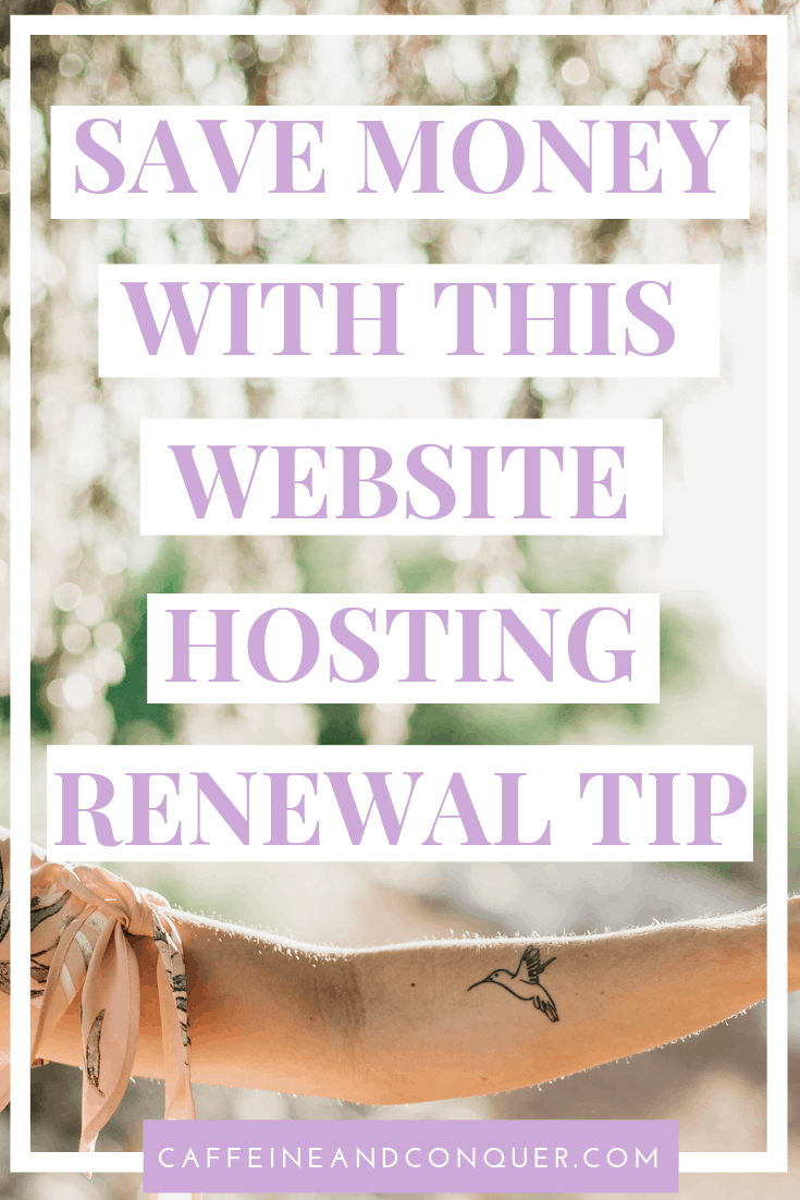 """A pinnable image: """"Save Money With This Website Hosting Renewal Tip"""""""