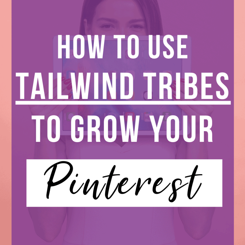 How To Use Tailwind Tribes For Pinterest Growth How To Grow Your Own